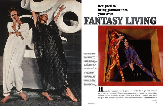 Article Preview: Designed to bring glamour into your own FANTAST LIVING, December 1967 | Maclean's