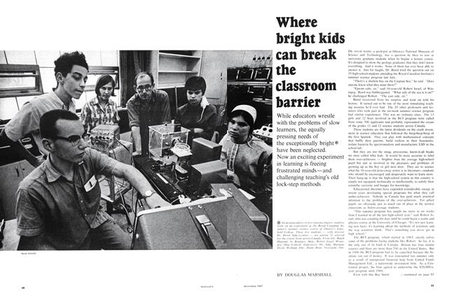 Article Preview: Where bright kids can break the classroom barrier, December 1967 | Maclean's