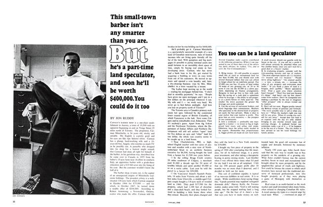 Article Preview: This small-town barber isn't any smarter than you are. But he's a part-time land speculator, and soon he'll be worth $400,000. You could do it too, January 1968 | Maclean's