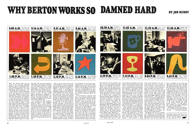 Article Preview: WHY BERTON WORKS SO DAMNED HARD, March 1968 | Maclean's