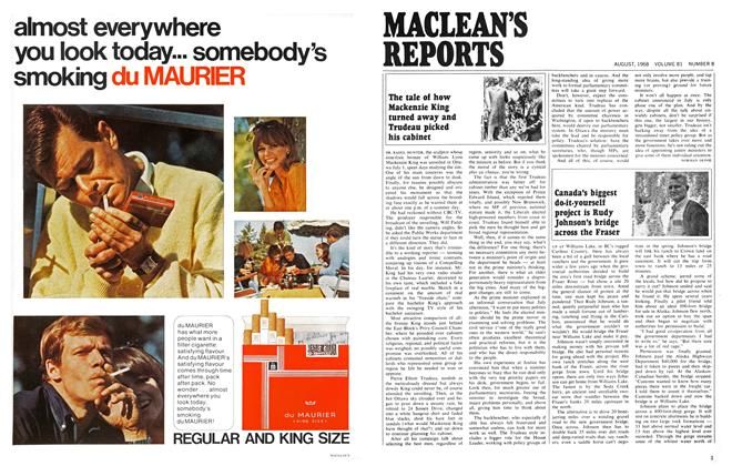 Article Preview: The tale of how Mackenzie King turned away and Trudeau picked his cabinet, August 1968 | Maclean's