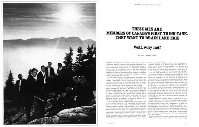 Article Preview: THESE MSN ARE MEMBERS OF CANADA'S FIRST THINK-TANK. THEY WANT TO DRAIN LAKE ERIE, September 1968 | Maclean's