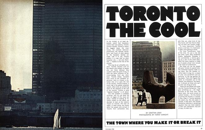 Article Preview: THE TOWN WHERE YOU MAKE IT OR BREAK IT, November 1968 | Maclean's