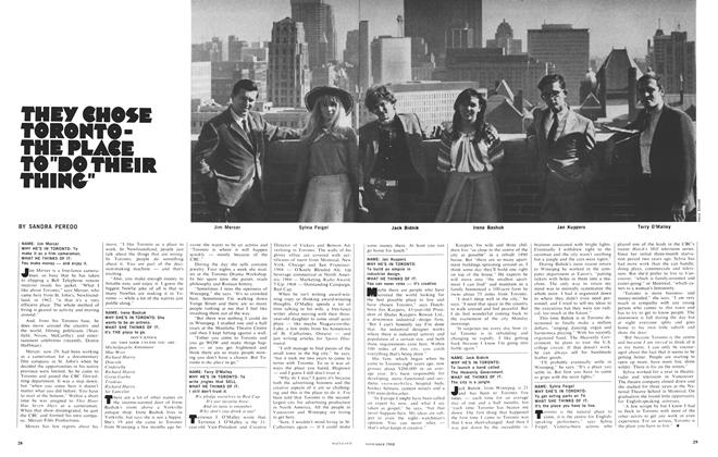 "Article Preview: THEY CHOSE TORONTO-THE PLACE TO""DO THEIR THING"", November 1968 
