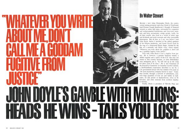 Article Preview: JOHN DOYLE'S GAMBLE WITH MILLIONS: HEADS HE WINGS-TAILS YOU LOSE, February 1969 | Maclean's
