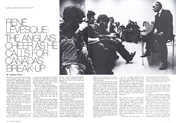 Article Preview: RENÉ LÉVESQUE: THE ANGLAIS CHEER AS HE CALLS FOR CANADA'S BREAK-UP, May 1969 | Maclean's