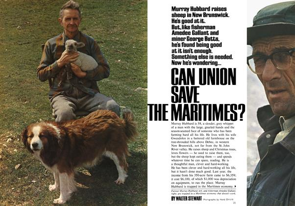 Article Preview: CAN UNION SAVE THE MARITIMES?, August 1969 | Maclean's