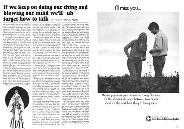 Article Preview: If we keep on doing our thing and blowing our mind we'll-uh-forget how to talk, September 1969 | Maclean's