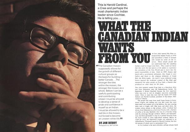 Article Preview: WHAT THE CANADIAN INDIAN WANTS FROM YOU, December 1969 | Maclean's