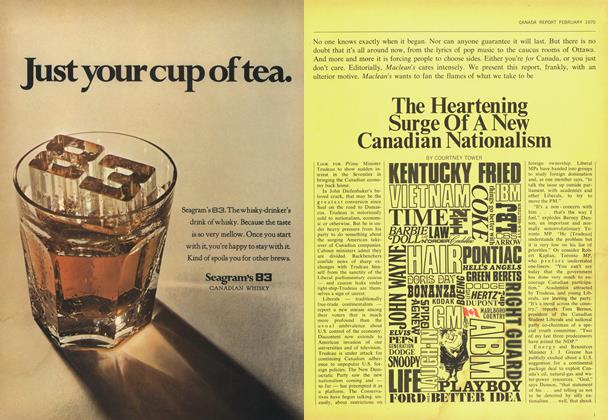 Article Preview: The Heartening Surge Of A New Canadian Nationalism, February 1970 | Maclean's