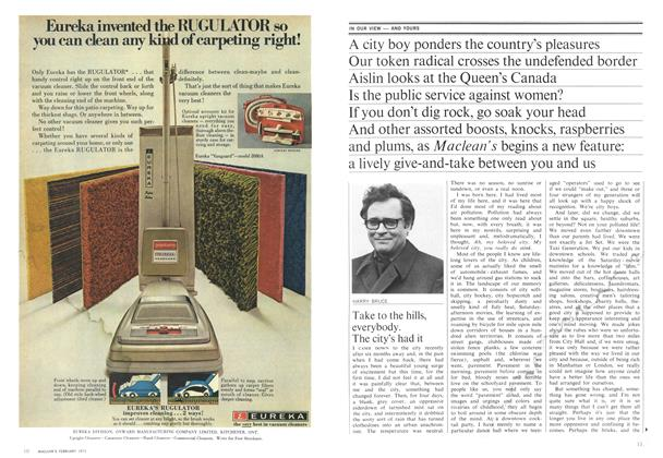 Article Preview: Take to the hills, everybody. The city's had it, February 1970 | Maclean's