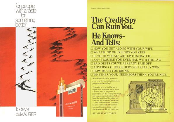Article Preview: The Credit-Spy Can Ruin You., March 1970 | Maclean's
