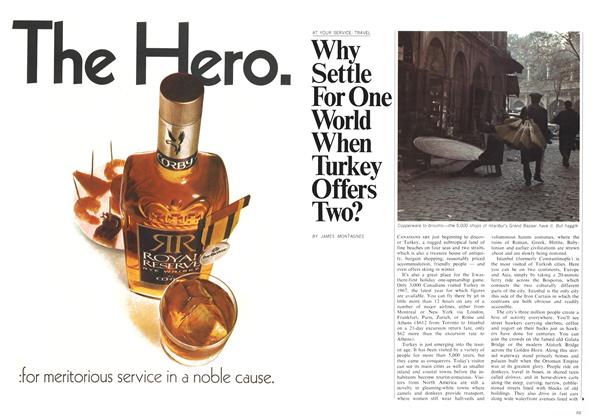 Article Preview: Why Settle For One World When Turkey Offers Two?, March 1970   Maclean's