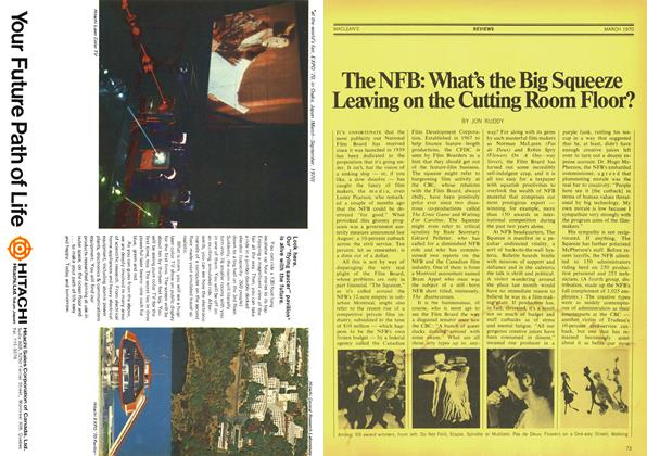 Article Preview: The NFB: What's the Big Squeeze Leaving on the Cutting Room Floor?, March 1970 | Maclean's