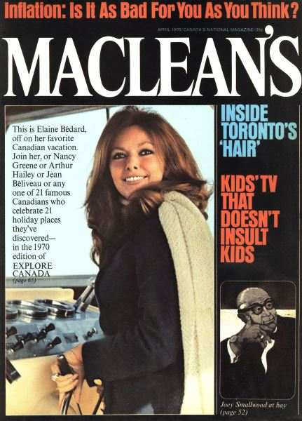 Issue: - April 1970   Maclean's