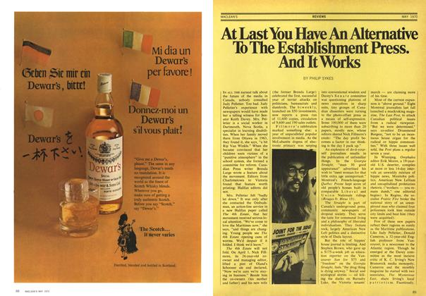 Article Preview: At Last You Have An Alternative TO The Establishment Press. And It Works, May 1970 | Maclean's