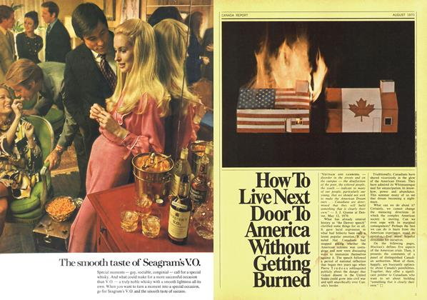 Article Preview: How To Live Next Door To America Without Getting Burned, August 1970 | Maclean's