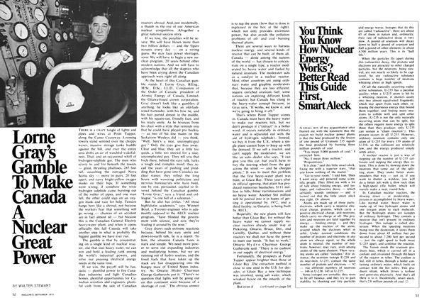 Article Preview: Lorne Gray's Gamble To Make Canada A Nuclear Great Power, September 1970 | Maclean's