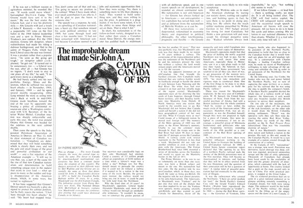 Article Preview: The improbable dream that made Sir John A. CAPTAIN CANADA OF 1871, November 1970 | Maclean's