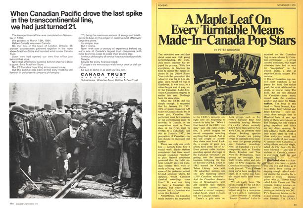 Article Preview: A Maple Leaf On Every Turntable Means Made-In-Canada Pop Stars, November 1970 | Maclean's