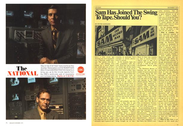 Article Preview: Sam Has Joined The Swing To Tape. Should You?, December 1970 | Maclean's