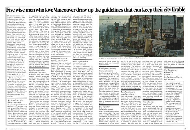 Article Preview: Five wise men who love Vancouver draw up the guidelines that can keep their city livable, January 1971 | Maclean's