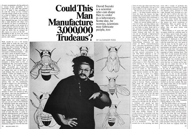 Article Preview: Could This Man Manufacture 3,000,000 Trudeaus?, March 1971 | Maclean's