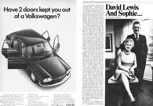 Article Preview: David Lewis And Sophie And Michael And Stephen And Janet And Nina And..., April 1971 | Maclean's