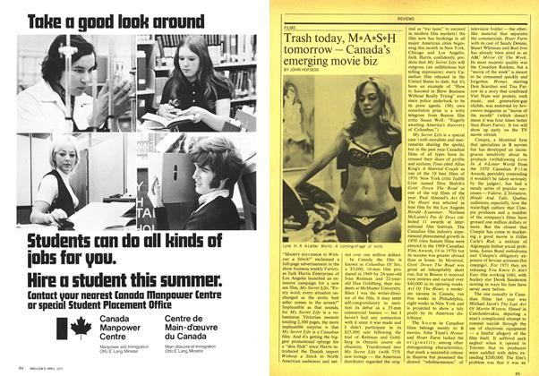 Article Preview: Trash today, M*A*S*H tomorrow — Canada's emerging movie biz, April 1971 | Maclean's