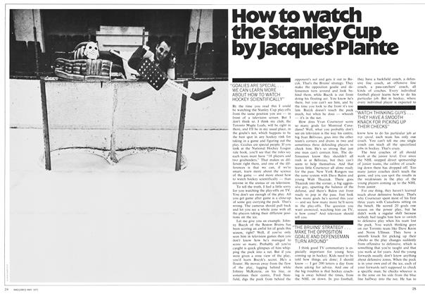 Article Preview: How to watch the Stanley Cup by Jacques Plante, May 1971 | Maclean's