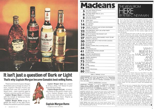 Article Preview: WHY I BELIEVE IN MACLEAN'S AND WHY MACLEAN'S BELIEVES IN CANADA, May 1971 | Maclean's