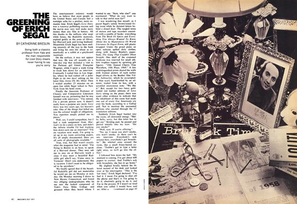 Article Preview: THE GREENING OF ERICH SEGAL, July 1971 | Maclean's