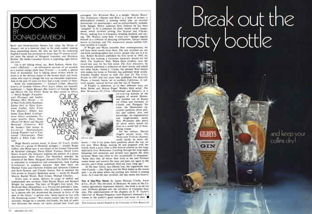 Article Preview: QUICK, NAME 55 NEW CANADIAN WRITERS... DENNIS CAN, July 1971 | Maclean's