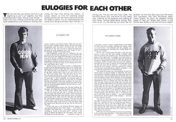 Article Preview: EULOGIES FOR EACH OTHER, November 1971 | Maclean's