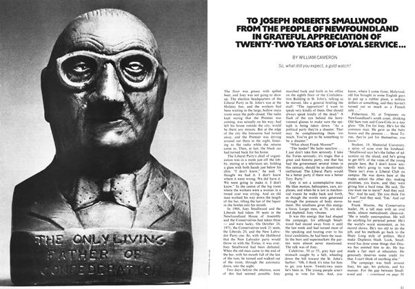 Article Preview: TO JOSEPH ROBERTS SMALLWOOD FROM THE PEOPLE OF NEWFOUNDLAND IN GRATEFUL APPRECIATION OF TWENTY-TWO YEARS OF LOYAL SERVICE..., February 1972 | Maclean's