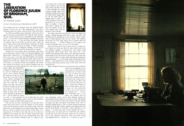 Article Preview: THE LIBERATION OF FLORENCE JULIEN OF BRIGHAM, QUE., March 1972 | Maclean's