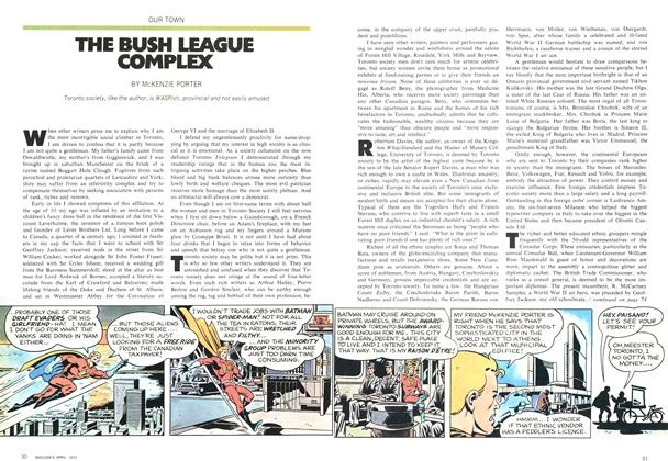 Article Preview: THE BUSH LEAGUE COMPLEX, April 1972 | Maclean's