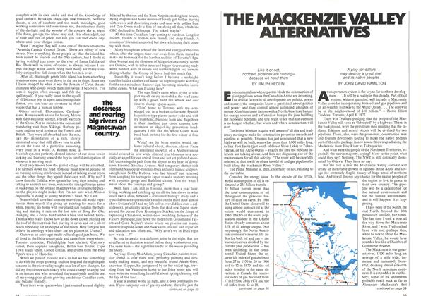 Article Preview: Like it or not, northern pipelines are coming— because we need them, July 1972 | Maclean's