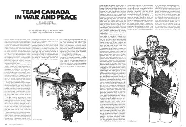 Article Preview: TEAM CANADA IN WAR AND PEACE, December 1972 | Maclean's