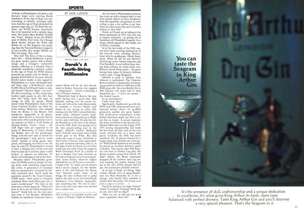 Article Preview: Derek's A Fourth-String Millionaire, July 1973 | Maclean's