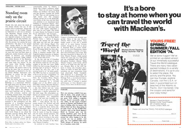 Article Preview: Standing room only on the prairie circuit, April 1974 | Maclean's