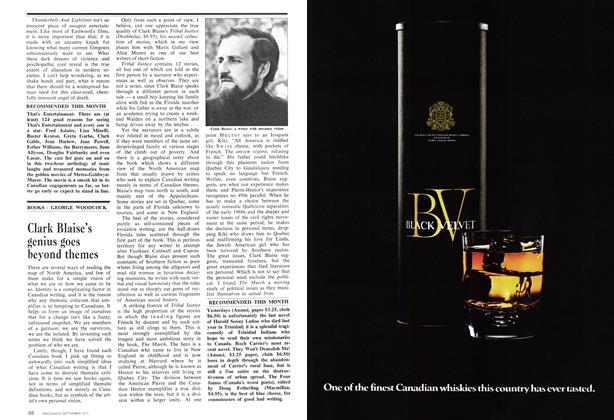 Article Preview: Clark Blaise's genius goes beyond themes, September 1974 | Maclean's