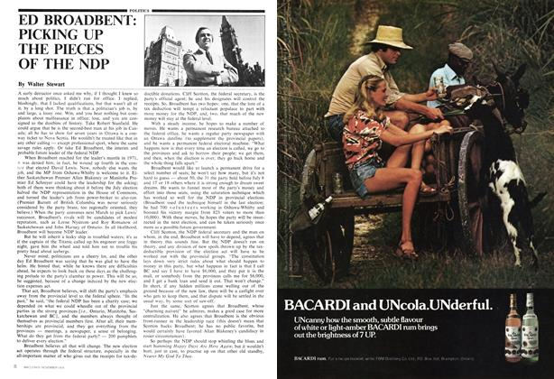 Article Preview: ED BROADBENT: PICKING UP THE PIECES OF THE NDP, November 1974 | Maclean's