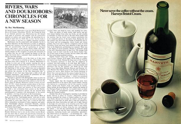 Article Preview: RIVERS, WARS AND DOUKHOBORS: CHRONICLES FOR A NEW SEASON, December 1974 | Maclean's