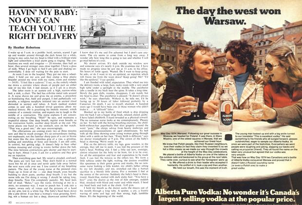 Article Preview: HAVIN' MY BABY: NO ONE CAN TEACH YOU THE RIGHT DELIVERY, February 1975 | Maclean's