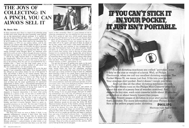 Article Preview: THE JOYS OF COLLECTING: IN A PINCH, YOU CAN ALWAYS SELL IT, March 1975 | Maclean's