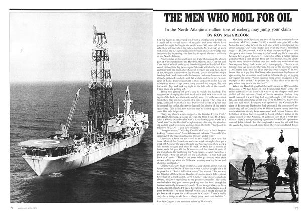Article Preview: THE MEN WHO MOIL FOR OIL, April 1975 | Maclean's