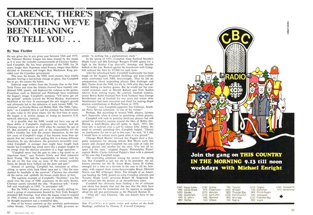 Article Preview: CLARENCE, THERE'S SOMETHING WE'VE BEEN MEANING TO TELL YOU . . ., April 1975 | Maclean's