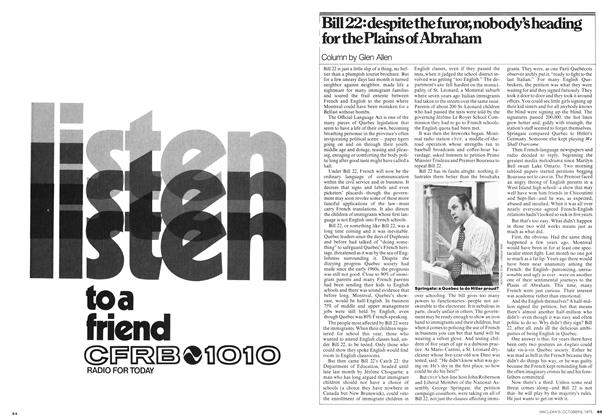 Article Preview: Bill 22: despite the furor, nobody's heading for the Plains of Abraham, October 1975 | Maclean's
