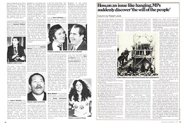 Article Preview: How,on an issue like hanging, MPs suddenly discover'the will of the people', December 1975 | Maclean's